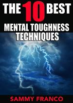 The 10 Best Mental Toughness Techniques