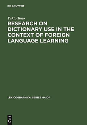 Research on Dictionary Use in the Context of Foreign Language Learning PDF