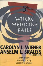 Where Medicine Fails
