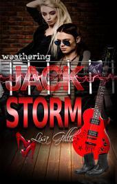 Weathering Jack Storm