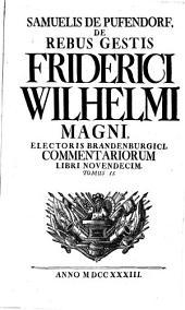 De rebus gestis Friderici Wilhelmi Magni: Volume 2