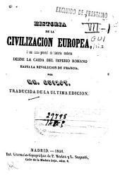 Historia de la civilización europea, o sea curso general de historia moderna desde la caida del Imperio Romano hasta la Revolución Francesa