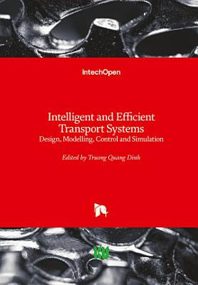 Intelligent and Efficient Transport Systems
