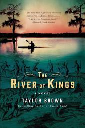 The River of Kings: A Novel