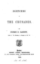 Sketches of the Crusades