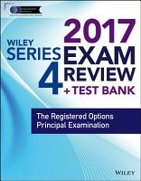 Wiley FINRA Series 4 Exam Review 2017 PDF