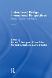 Instructional Design: International Perspectives I: Volume I: Theory, Research, and Models:volume Ii: Solving Instructional Design Problems