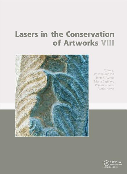 Lasers in the Conservation of Artworks VIII