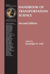 Handbook of Transportation Science: Edition 2