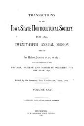 Transactions of the Iowa State Horticultural Society for ...: Volume 25