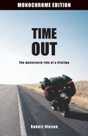 Time Out - Monochrome Edition