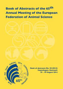 Book of Abstracts of the 65th Annual Meeting of the European Association for Animal Production