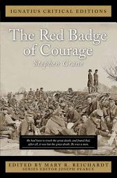 The Red Badge of Courage: With an Introduction and Classic and Contemporary Criticism