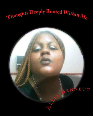 Thoughts Deeply Rooted Within Me