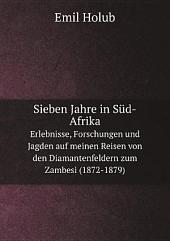 Sieben Jahre in S?d-Afrika