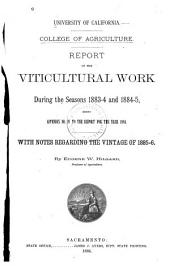 Report of the Viticultural Work: 1883-1886, Volumes 1-2