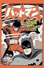 Batman: The Jiro Kuwata Batmanga (2014-) #13