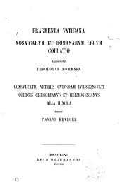 Fragmenta vaticana: Mosaicarvm et romanarvm legvm collatio