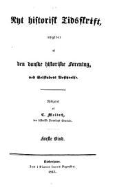Nyt historisk tidsskrift: Volume 1