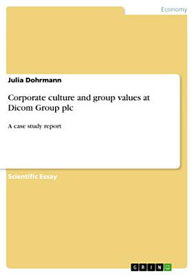 Corporate Culture and Group Values at Dicom Group Plc