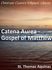 Catena Aurea - Gospel of Matthew