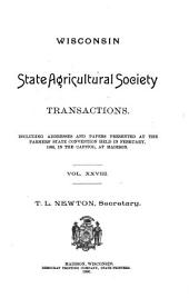 Transactions of the Wisconsin State Agricultural Society: Volume 28