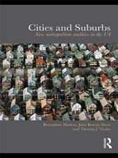 Cities and Suburbs: New Metropolitan Realities in the US