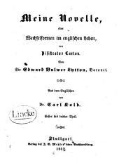 Meine Novelle, oder, Wechselformen im englischen Leben von Pisistratus Caxton: Teile 1-3