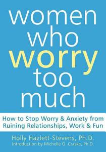 Women who Worry Too Much Book