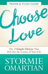 Choose Love Prayer And Study Guide Book PDF