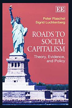 Roads to Social Capitalism PDF
