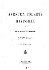 Svenska folkets historia: Volym 1–2