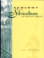 Ecology and Silviculture of Eucalypt Forests PDF