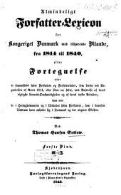Almindeligt forfatterlexicon for Kongeriget Danmark: med tilhörende bilande fra för 1814 til 1840. A - J, Bind 1