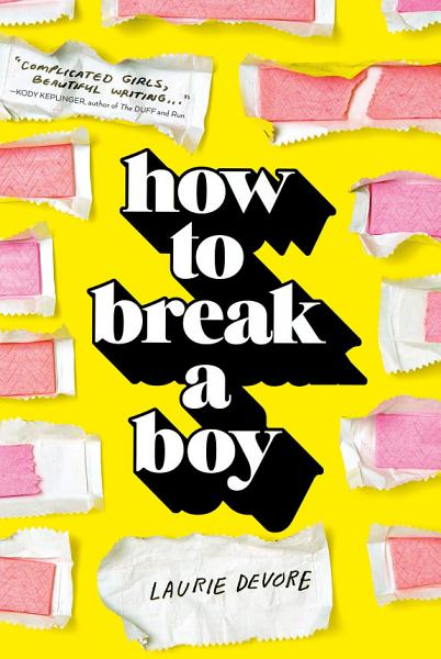 Download How to Break a Boy Book