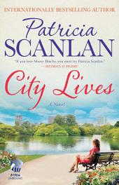City Lives: A Novel