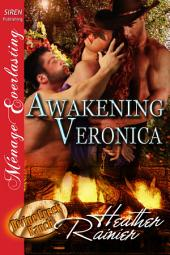 Awakening Veronica [Divine Creek Ranch 17]
