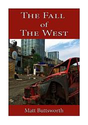 The Fall Of The West Book PDF