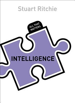 Intelligence  All That Matters