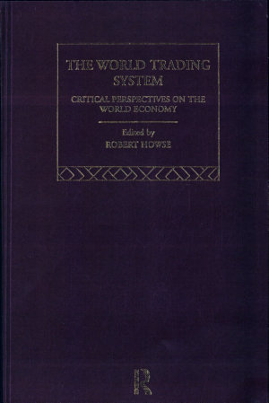 The World Trading System  Historical and conceptual foundations PDF