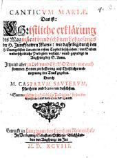 Canticum Mariae, Das ist: Christliche Erklärung des Magnificat: in sieben verschiedenen Predigten