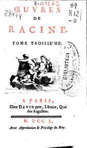 Oeuvres de Racine ...: tome troisieme