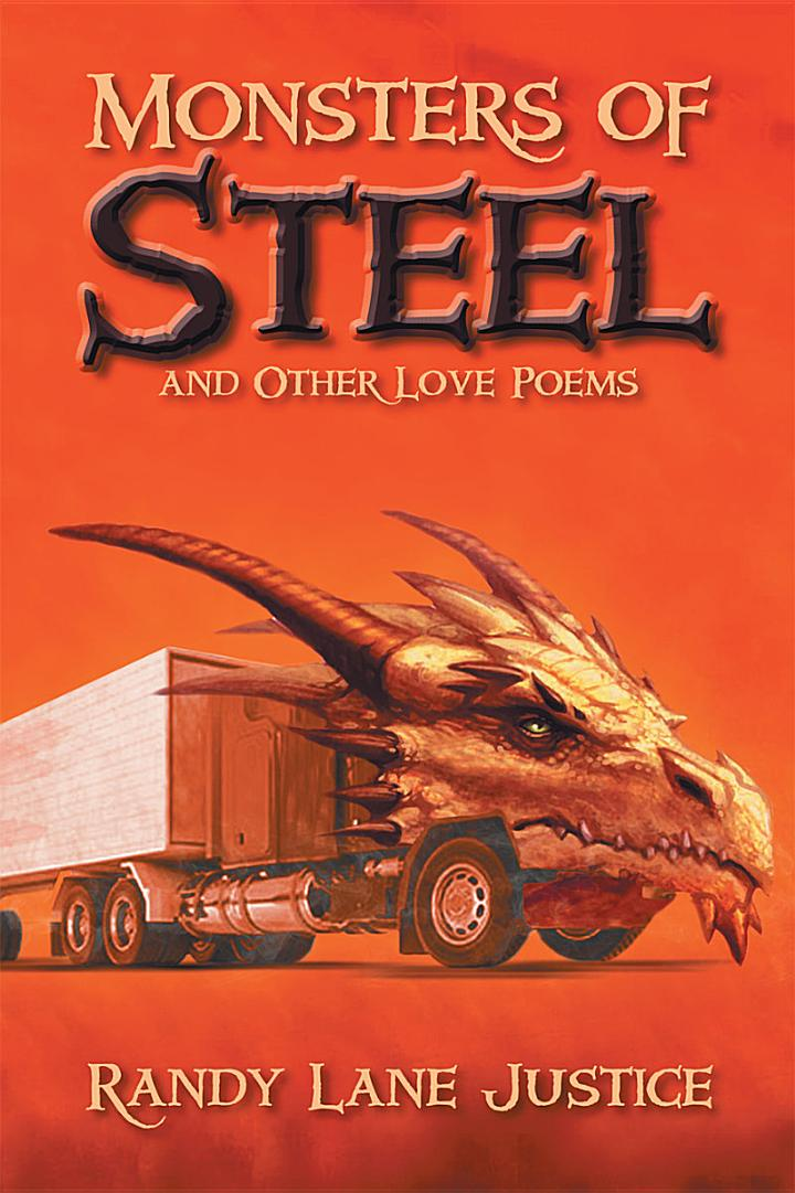 Monsters of Steel and Other Love Poems