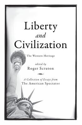 Liberty and Civilization