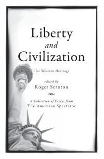Liberty and Civilization Book