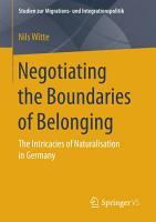 Negotiating the Boundaries of Belonging PDF