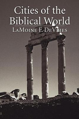 Cities of the Biblical World PDF