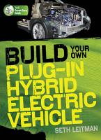 Build Your Own Plug In Hybrid Electric Vehicle PDF