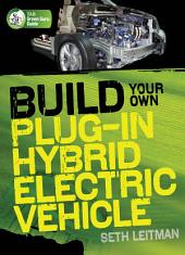 Build Your Own Plug-In Hybrid Electric Vehicle