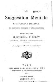 La suggestion mentale et l'action à distance des substances toxiques et médicamenteuses